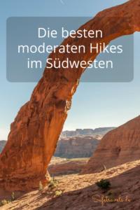 Die besten moderaten Hikes im Südwesten