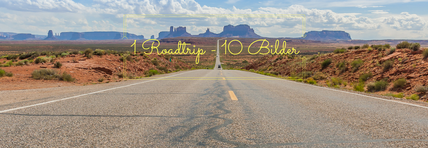 1 Roadtrip - 10 Bilder Blog Titel
