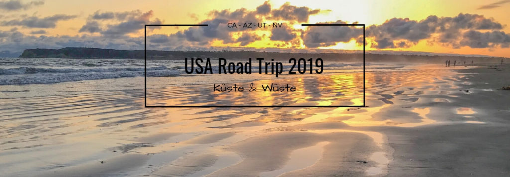 USA 2019 Küste und Wüste Blog Titel